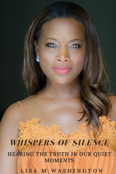 "Lisa Washington's book cover, ""Whispers of Silence""."